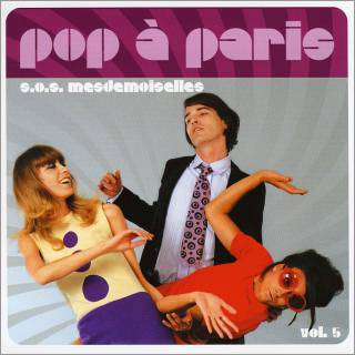 Pop_a_paris_vol_5_sos_mesdemoiselles_CD_z